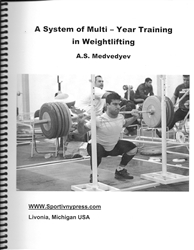 A System of Multi - Year Training in Weightlifting, A.S. Medvedyev