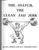 The Snatch, the Clean And Jerk R.A. Roman