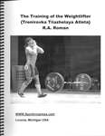 The Training of the Weightlifter R. A. Roman