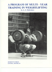 A Program of Multi - Year Training in Weightlifting, A.S. Medvedyev